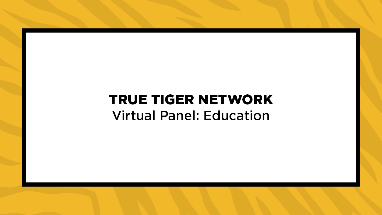 Image for True Tiger Network Virtual Panel: Education webinar