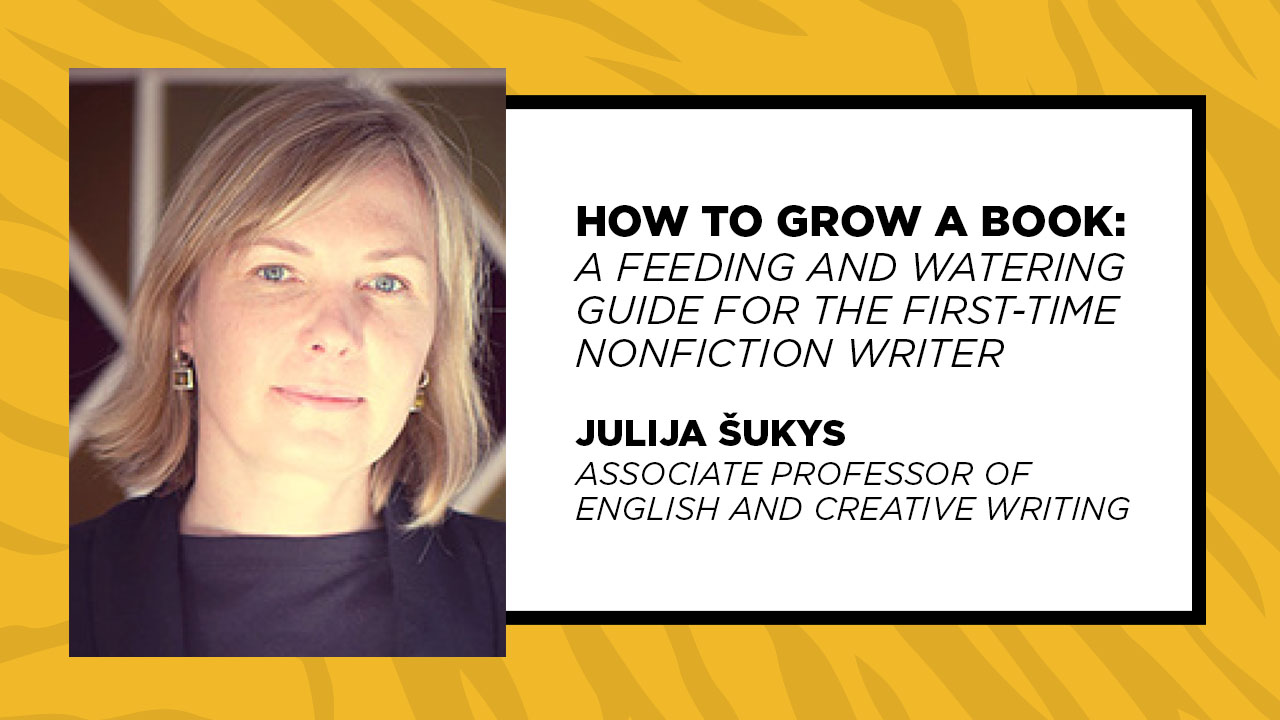 Image for How to Grow A Book: A Feeding and Watering Guide for the  First-Time Nonfiction Writer webinar