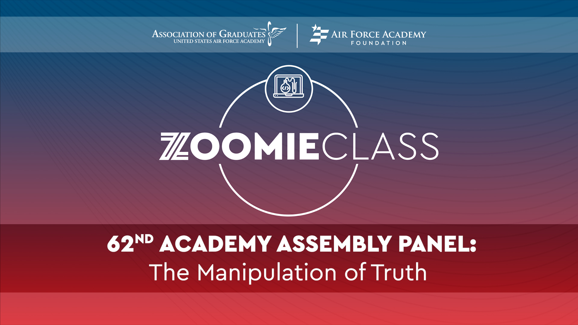 Image for 62nd Academy Assembly Panel: The Manipulation of Truth (Previously recorded) webinar