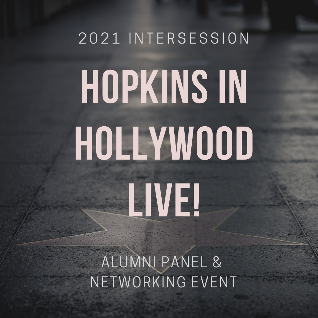 Image for Hopkins in Hollywood LIVE! January Intersession Alumni Panel and Networking Event webinar
