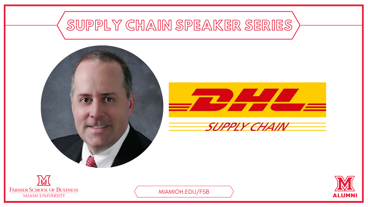 Image for The Farmer School of Business Presents: Scott Cubbler, President of Life Sciences and Healthcare at DHL Supply Chain North America webinar