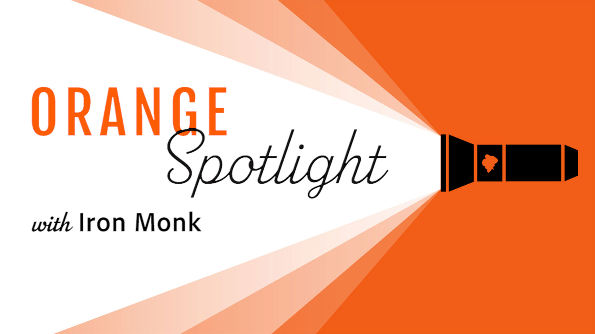 Image for Orange Spotlight: Iron Monk webinar