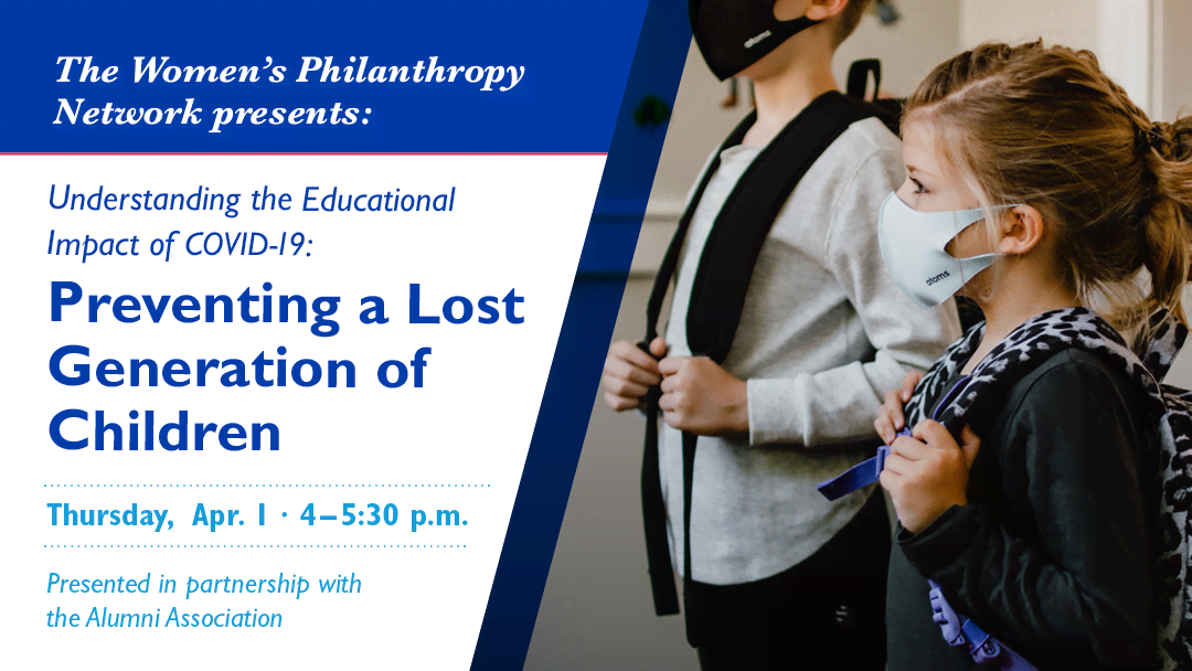 Image for Understanding the Educational Impact of Covid-19: Preventing a Lost Generation of Children webinar