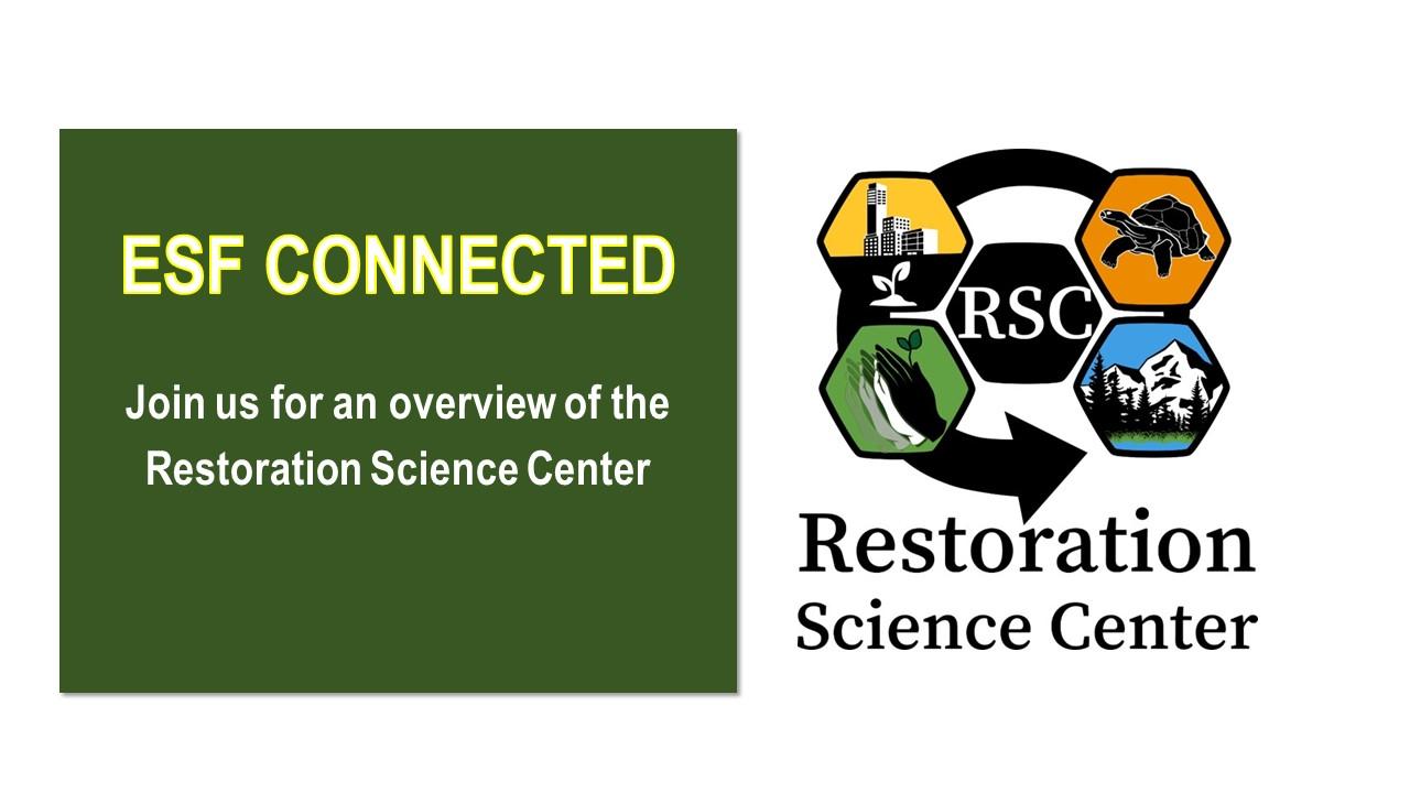 Image for ESF PRESENTS:  Restoration Science Center Overview webinar