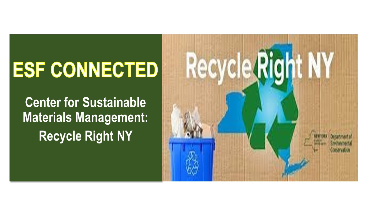 Image for ESF PRESENTS:  Center for Sustainable Materials Management:  Recycle Right NY webinar