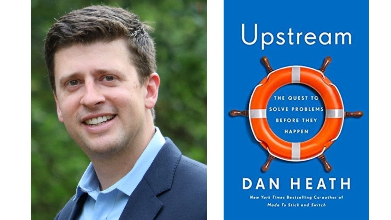 Image for Author Talk: Upstream: The Quest to Solve Problems Before They Happen with Dan Heath webinar