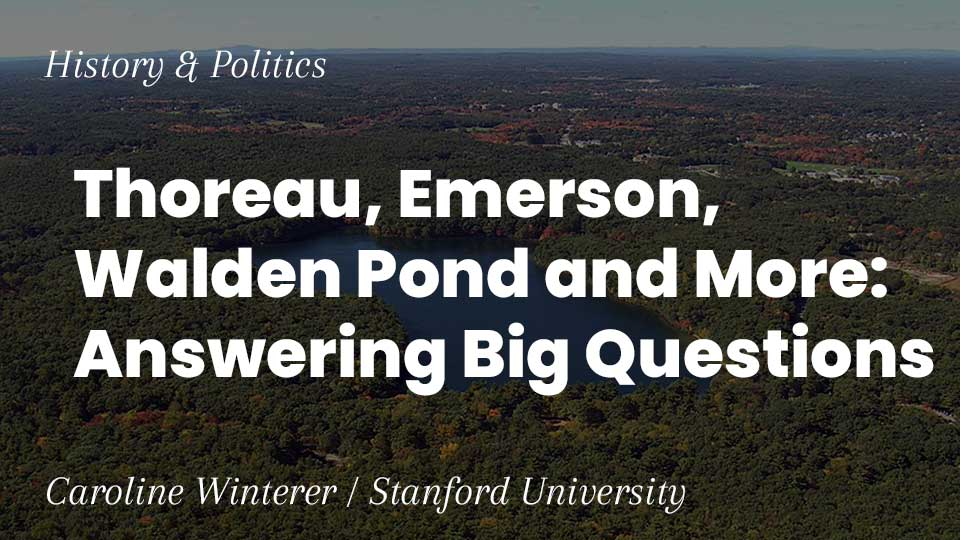 Image for Thoreau, Emerson, Walden Pond and More: Answering Big Questions webinar