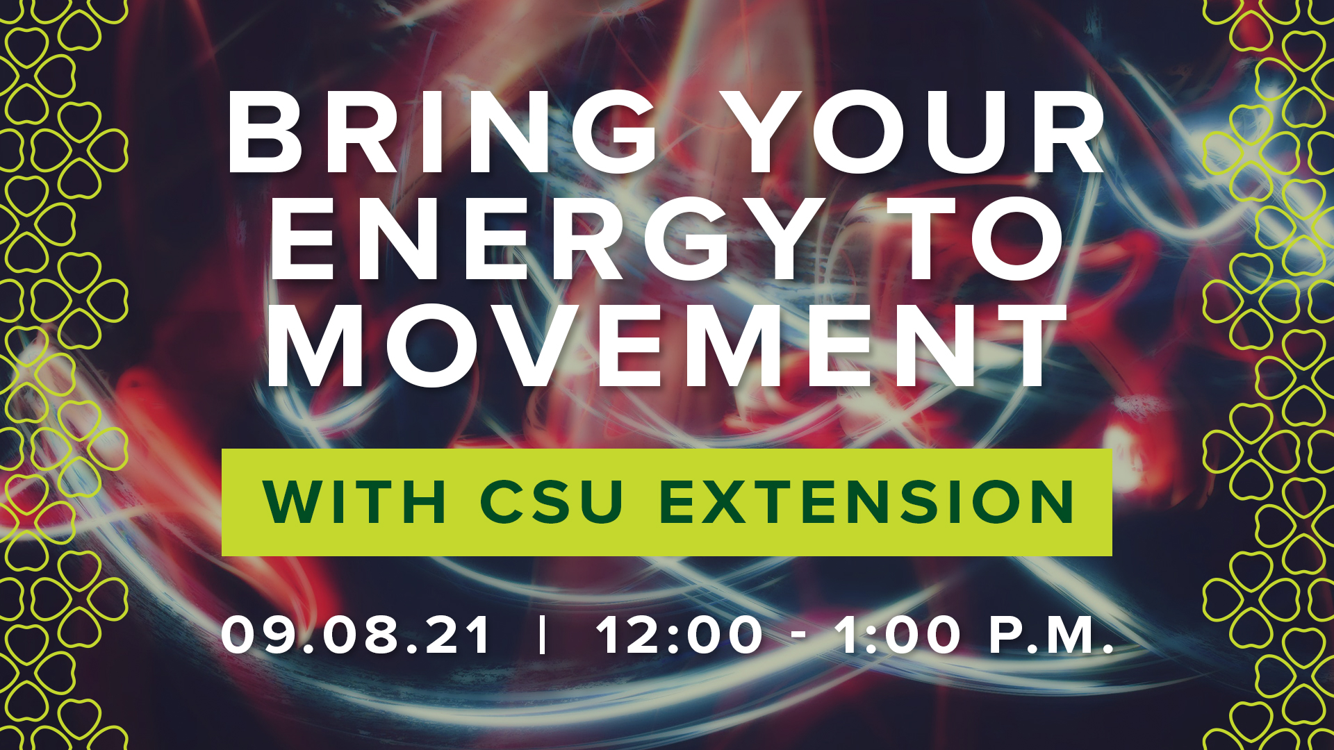 Image for Bring Your Energy to Movement with CSU Extension webinar